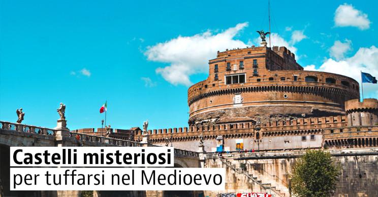 5 splendidi castelli da visitare in Italia